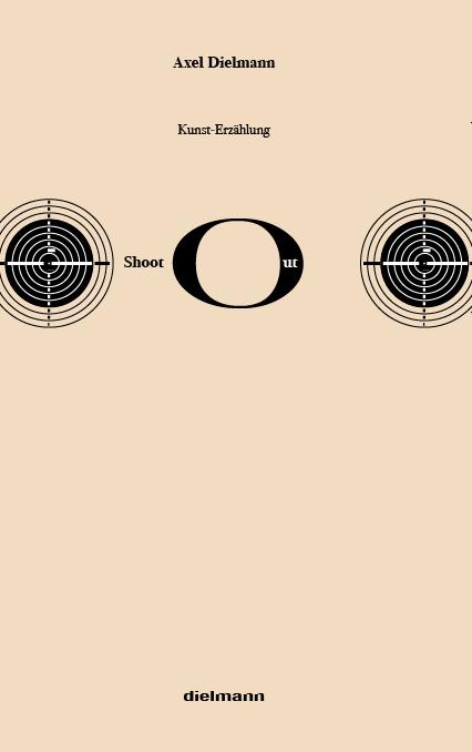 Shoot Out, Axel Dielmann, Kunsterzählung